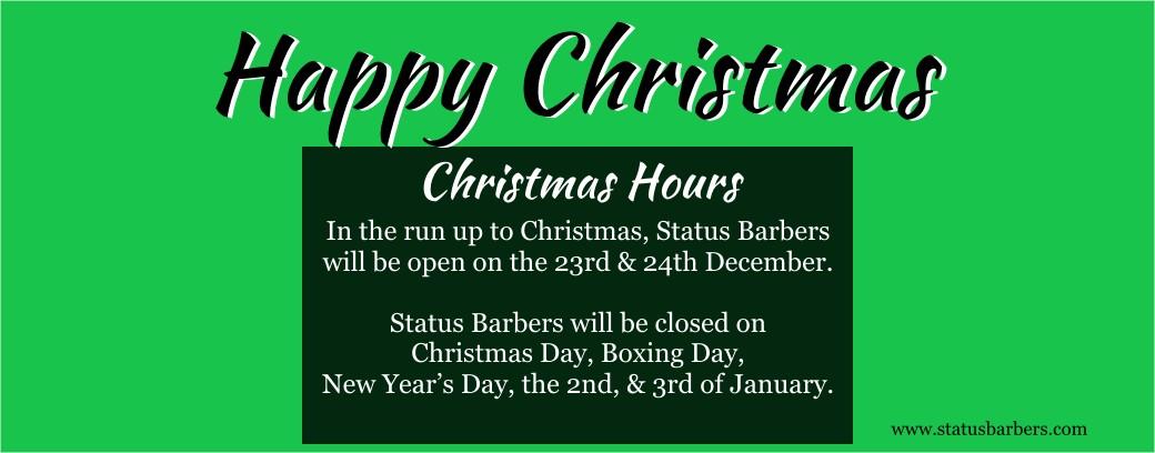 Status Barbers Christmas Hours 2018